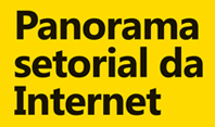 Panorama Setorial da Internet