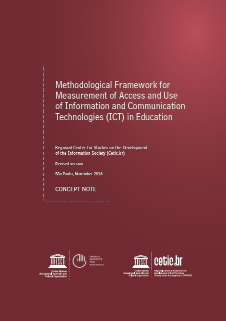 Methodological Framework for Measurement of Access and Use of Information and Communication Technologies (ICT) in Education